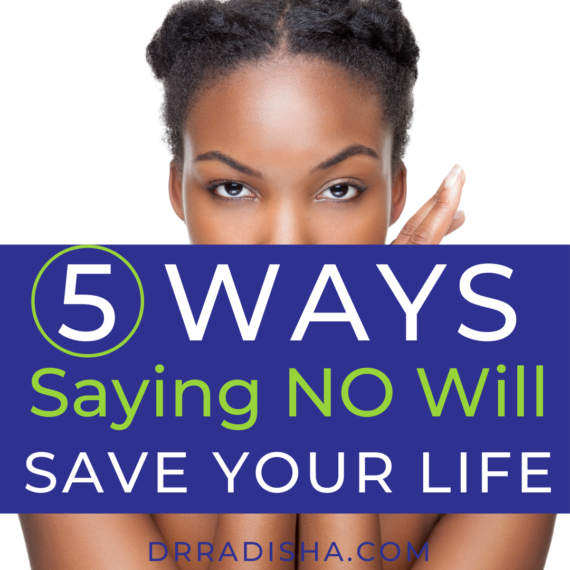 5 Ways Saying No will Change Your Life blog Pic